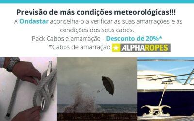 Condições meteorológicas adversas – Pack Cabos e Amarração